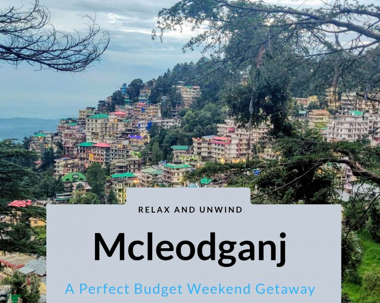 Read more about the article Mcleodganj- A Perfect Budget Weekend Trip