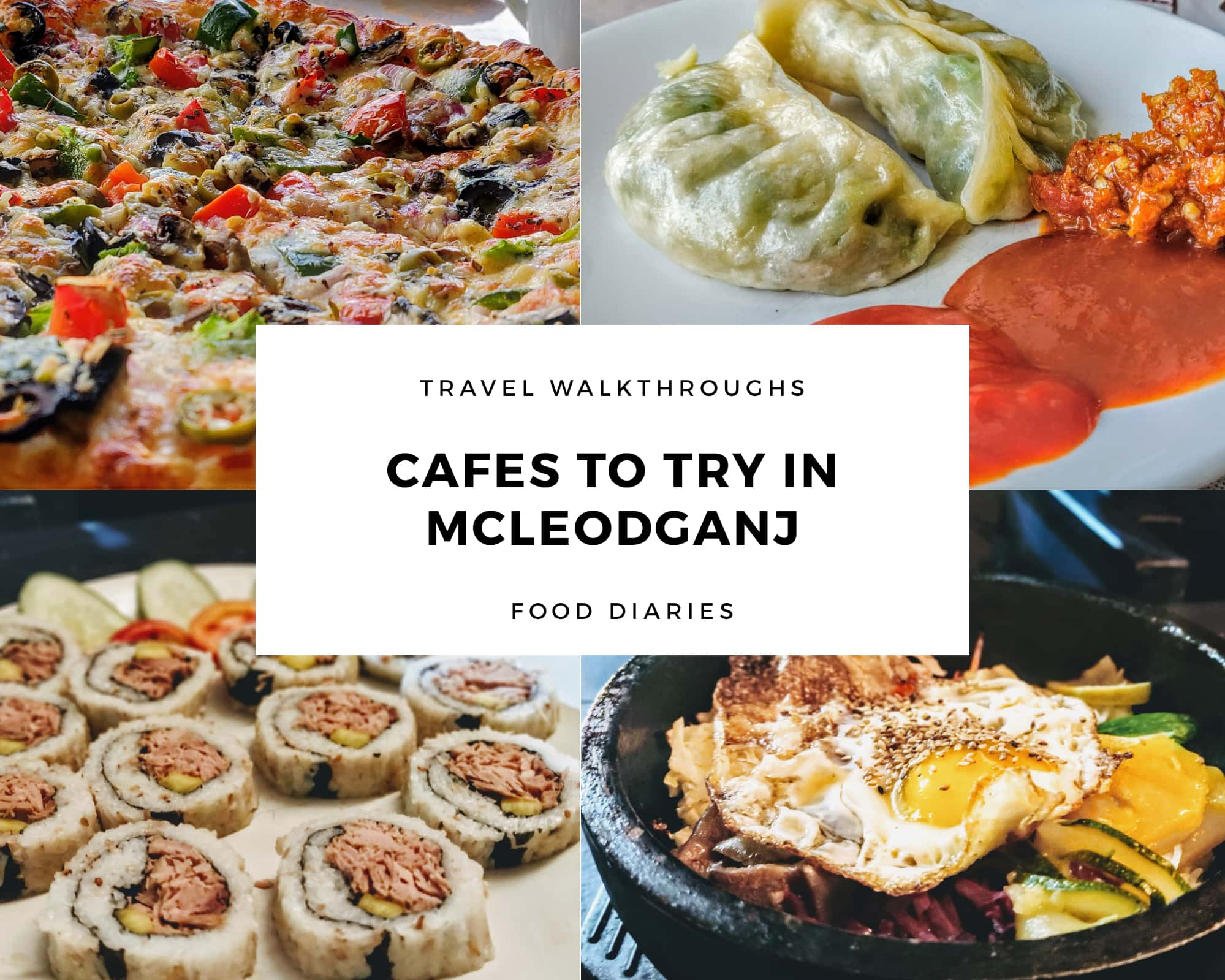 Cafes to try in Mcleodganj